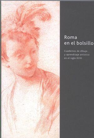 ROMA EN EL BOLSILLO. CUADERNOS DE DIBUJO Y APRENDIZAJE ARTÍSTICO EN EL SIGLO XVI