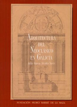 ARQUITECTURA DEL NEOCLÁSICO EN GALICIA