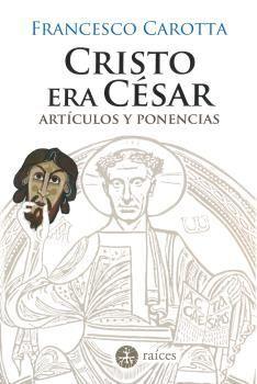 CRISTO ERA CÉSAR