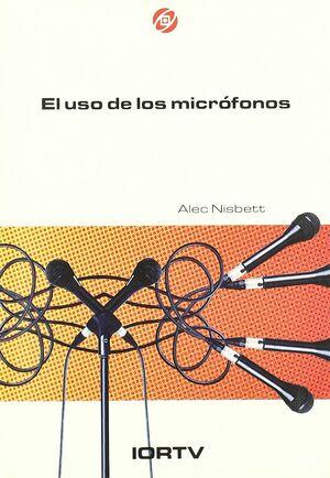 EL USO DE LOS MICRÓFONOS