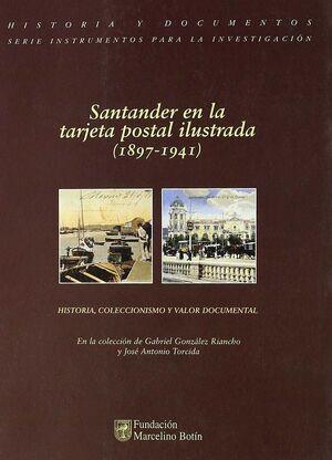 SANTANDER EN LA TARJETA POSTAL ILUSTRADA (1897-1941)