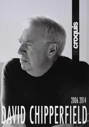 DAVID CHIPPERFIELD 2006 / 2014