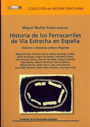 HISTORIA DE LOS FERROCARRILES DE VÍA ESTRECHA (TOMO 3)