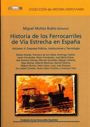 HISTORIA DE LOS FERROCARRILES DE VÍA ESTRECHA (TOMO 4)