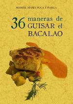 36 MANERAS DE GUISAR EL BACALAO