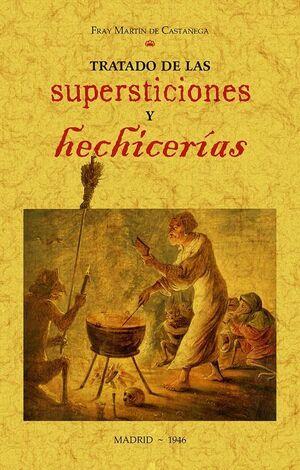 TRATADO DE LAS SUPERSTICIONES Y HECHICERIAS