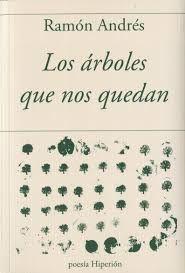 ARBOLES QUE NOS QUEDAN,LOS