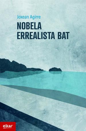 NOBELA ERREALISTA BAT