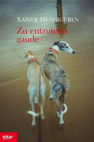ZU ENTZUTEKO GAUDE