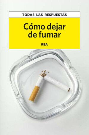 COMO DEJAR DE FUMAR. EBOOK