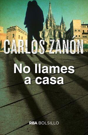 NO LLAMES A CASA (ED.2017)