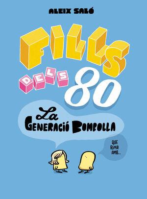 FILLS DELS 80