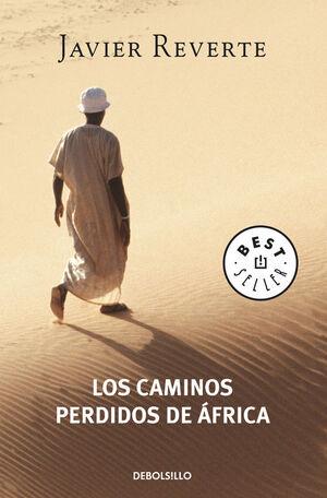 LOS CAMINOS PERDIDOS DE AFRICA (TRILOGíA DE AFRICA 3)