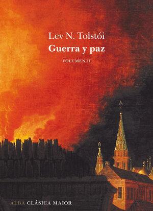 GUERRA Y PAZ - VOL. II