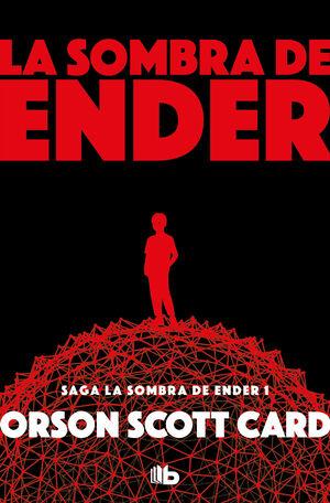 LA SOMBRA DE ENDER (SAGA DE ENDER 5)