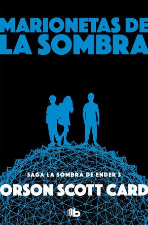 MARIONETAS DE LA SOMBRA (SAGA DE ENDER 8)