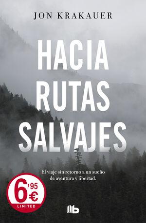 HACIA RUTAS SALVAJES. ED. LIMITADA