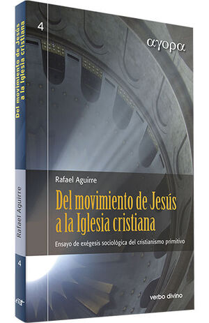 DEL MOVIMIENTO DE JESUS A LA IGLESIA CRISTIANA
