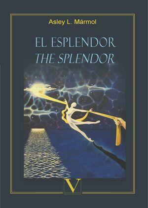 EL ESPLENDOR. THE SPLENDOR