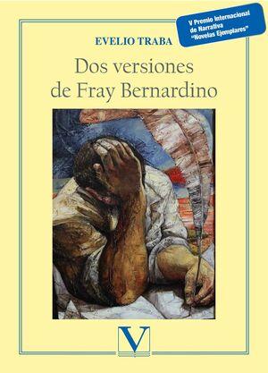 DOS VERSIONES DE FRAY BERNARDINO