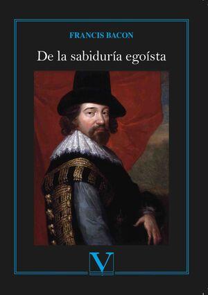 DE LA SABIDURíA EGOíSTA