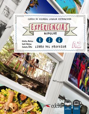 EXPERIENCIAS 4-6 (NIVEL A2) - LIBRO DEL PROFESOR