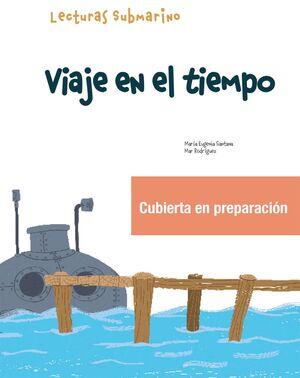 VIAJE EN EL TIEMPO. SUBMARINO 2 LECTURA 1.