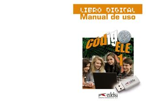 CóDIGO ELE 1 - LIBRO DIGITAL + MANUAL DE USO PROFESOR