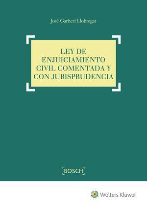 LEY DE ENJUICIAMIENTO CIVIL COMENTADO Y CON JURISPRUDENCIA