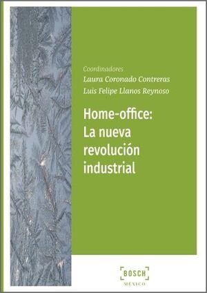 HOME OFFICE: LA NUEVA REVOLUCIÓN INDUSTRIAL