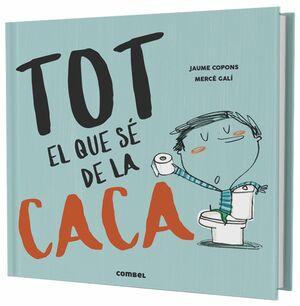 TOT EL QUE SE DE LA CACA