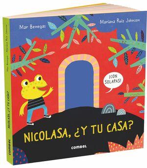 NICOLASA, +Y TU CASA?