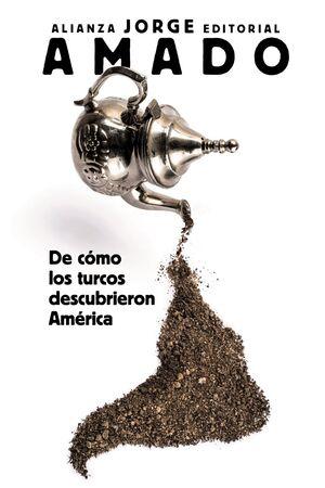 DE CóMO LOS TURCOS DESCUBRIERON AMéRICA
