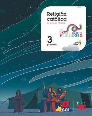 RELIGION CATOLICA. 3ºEP NUESTRA CASA (MURCIA)