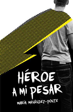 HEROE A MI PESAR