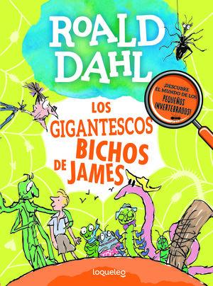 LOS GIGANTESCOS BICHOS DE JAMES