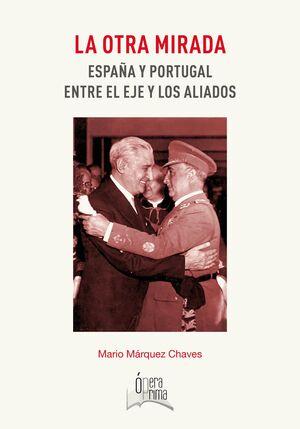 LA OTRA MIRADA: ESPAÑA Y PORTUGAL