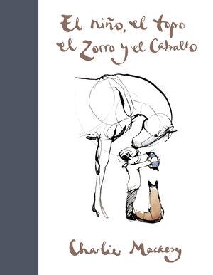 EL NIÑO, EL TOPO, EL ZORRO Y EL CABALLO