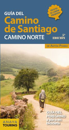 GUÍA DEL CAMINO DE SANTIAGO. CAMINO NORTE