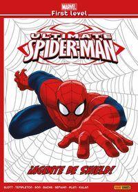 MARVEL FIRST LEVEL 04: ULTIMATE SPIDERMAN: IAGENTE DE SHIELD!
