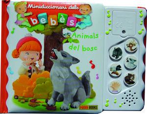 ANIMALS DEL BOSC, MINIDICCIONARI DELS BEB+S