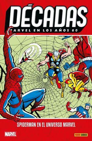 MARVEL DÉCADAS EN LOS 60S: SPIDERMAN EN EL UNIVERSO MARVEL