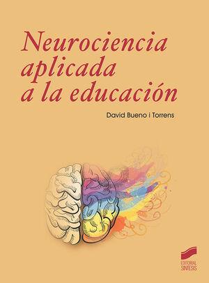 NEUROCIENCIA A APLICADA A LA EDUCACIÓN