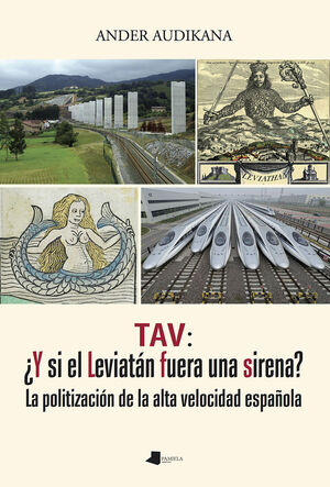 TAV: +Y SI EL LEVIATáN FUERA UNA SIRENA?