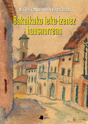 BAKAIKUKO LEKU-IZENEZ HAUSNARREAN