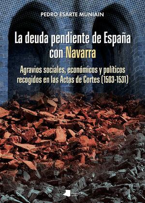 LA DEUDA PENDIENTE DE ESPAñA CON NAVARRA