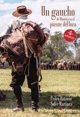 UN GAUCHO DE ALMERIA EN EL PUENTE DEL INCA