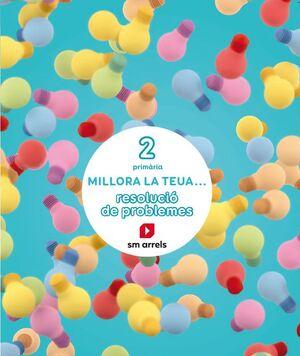 QUADERN MILLORA LA TEUA RESOLUCION DE PROBLEMES 2N.PRIMARIA. VALE