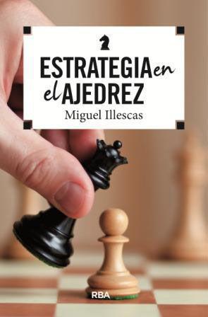 ESTRATEGIA EN EL AJEDREZ. EBOOK