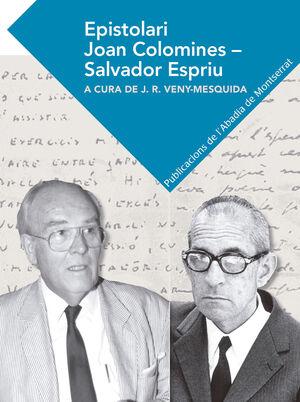 EPISTOLARI JOAN COLOMINES - SALVADOR ESPRIU